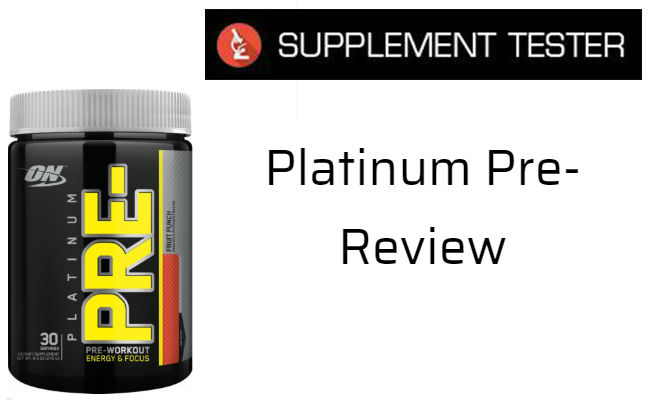 Optimum Nutrition Platinum Pre- Review