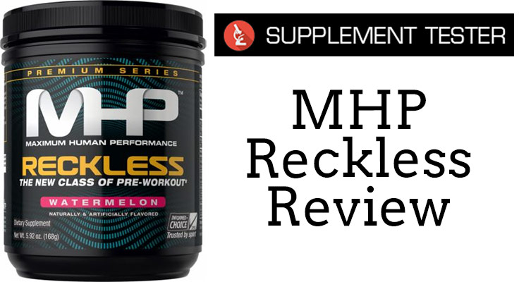 MHP Reckless review banner photo with the supplementtester logo.