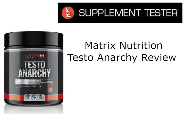Matrix Nutrition Testo Anarchy Review
